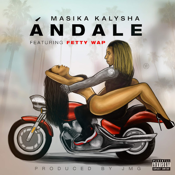 Masika Kalysha - Ándale (feat. Fetty Wap) - Single  Cover