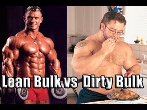 dirty bulk vs lean bulk which one is better for you