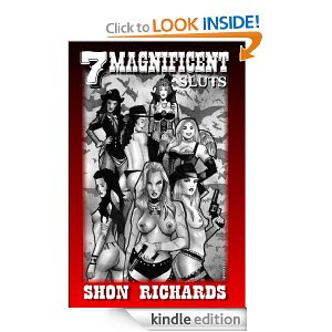 Buy Seven Magnificent sluts on Kindle