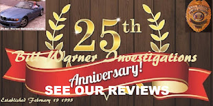 REVIEWS Celebrating Our 25th Year in Business 'Bill Warner Investigations'