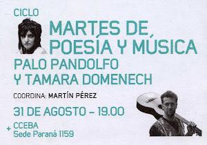 Martes de Poesía y Música  junto a Palo Pandolfo. CCEBA. 2010.
