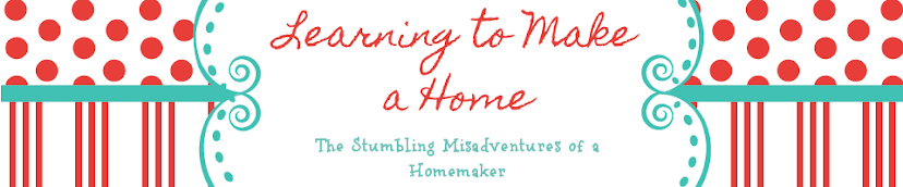Learning To Make A Home