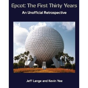 Cover of Epcto: The First Thirty Years showing Spaceship Earth from Epcot