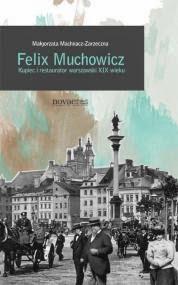 http://zaczytani.pl/ksiazka/felix_muchowicz_kupiec_i_restaurator,druk