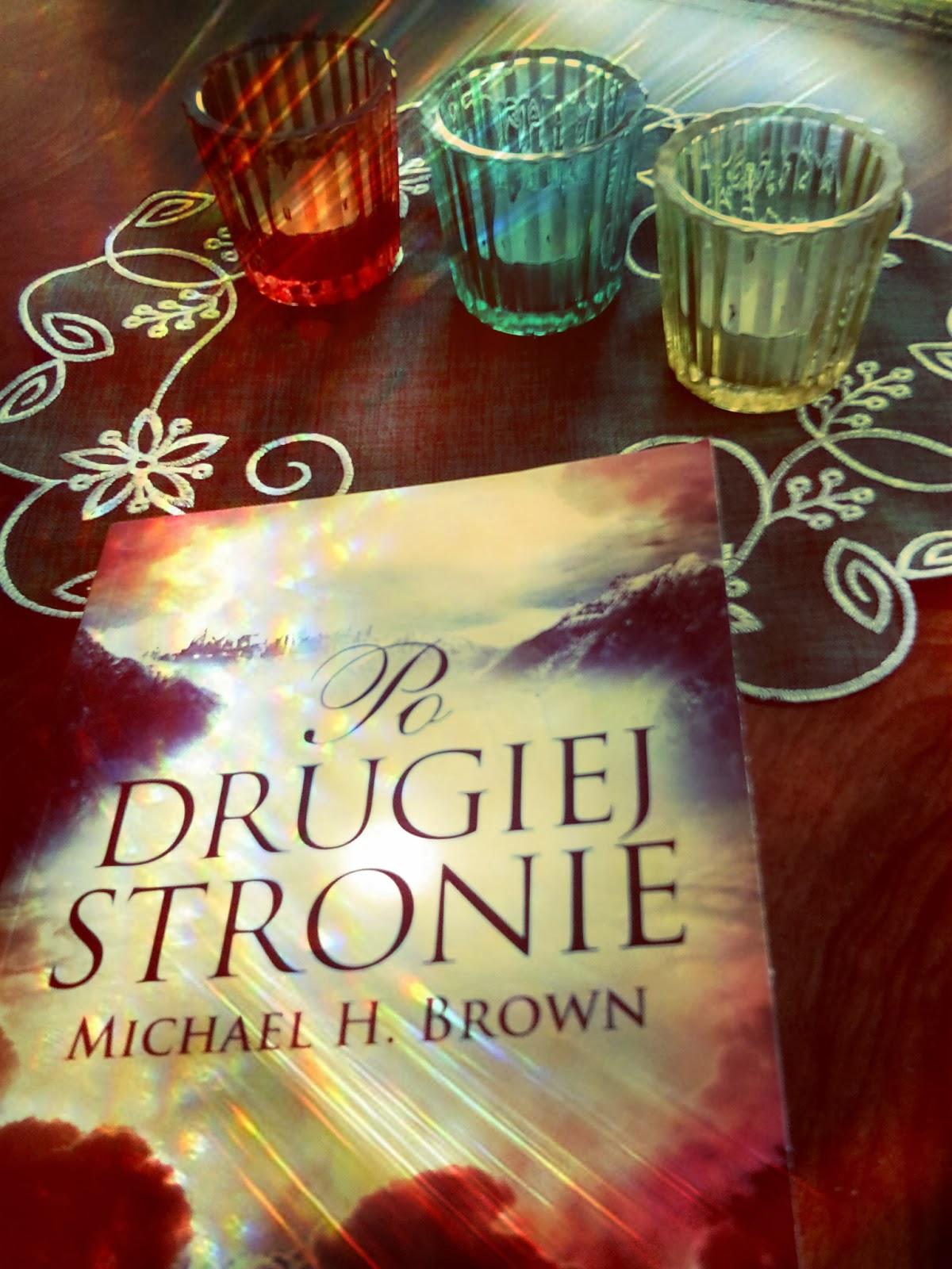 "Michael H. Brown ""Po drugiej stronie"""