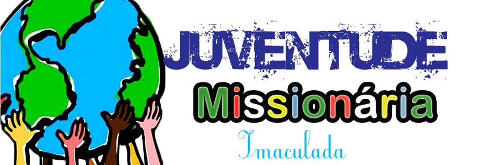 Juventude Missionária - Imaculada