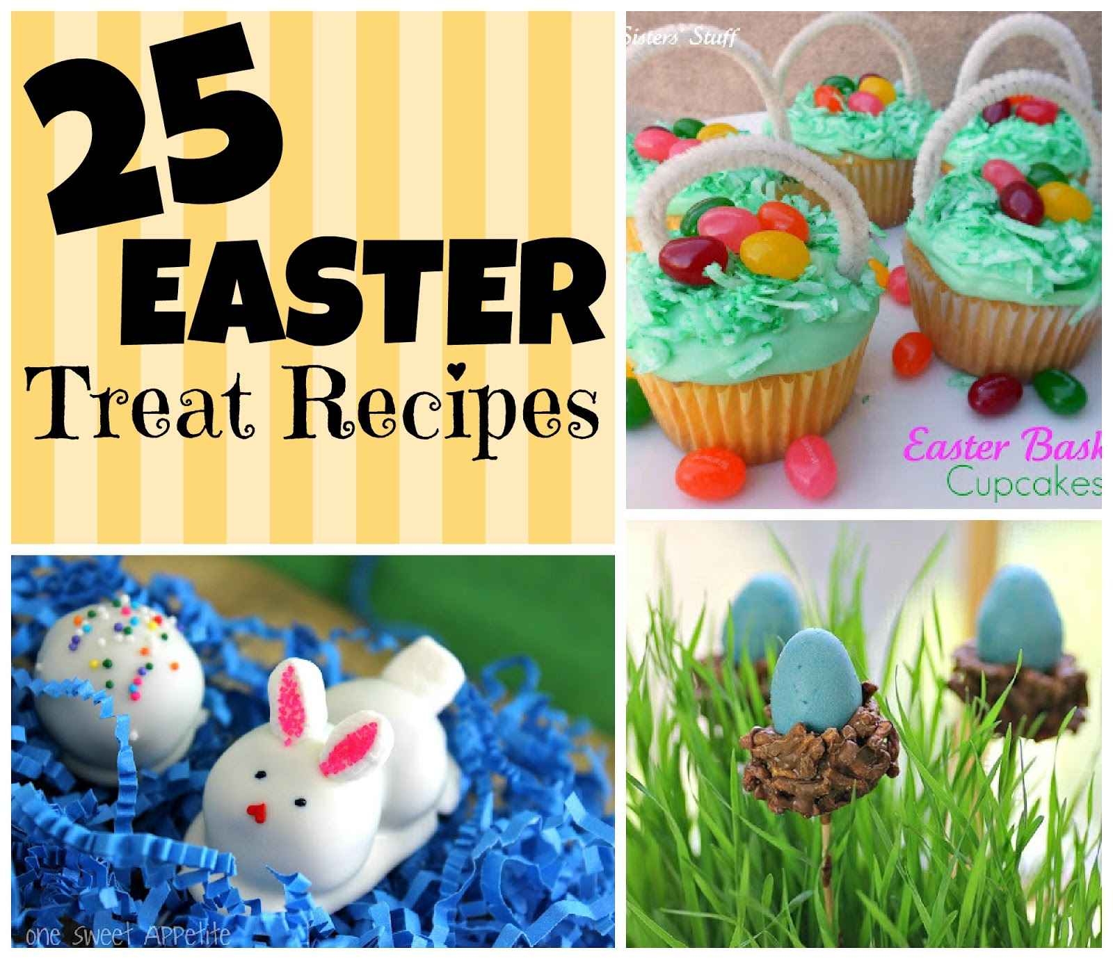 25 Easter Treat Recipes Six Sisters Stuff