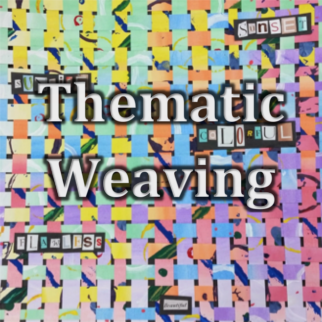 Mixed Media (9-12) | Thematic Weaving