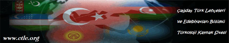 Çağdaş Türk Lehçeleri ve Edebiyatları (çtle) Bölümü Sitesi | www.ctle.org