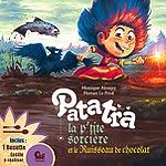 """""""Patatra la petite sorcière"""" Tome 03, et le ruisseau de chocolat"""
