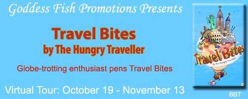 http://goddessfishpromotions.blogspot.com/2015/08/blurb-blitz-travel-bites-by-hungry.html
