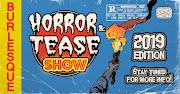 Horror & Tease Show 2019