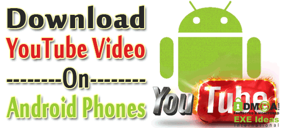 How To Download YouTube Video From Android Mobiles?