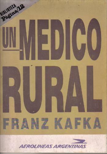 Un médico rural - Franz Kafka