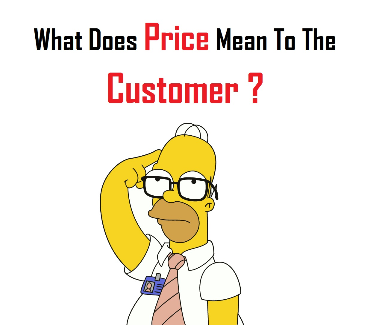 Whad does price mean to the customer
