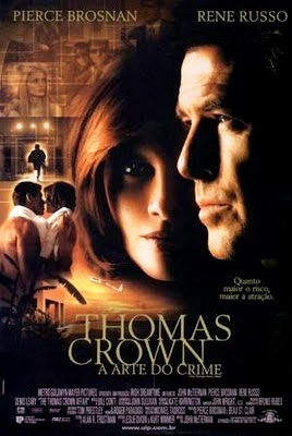 Thomas Crown – A Arte Do Crime