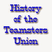 History of the Teamsters Union