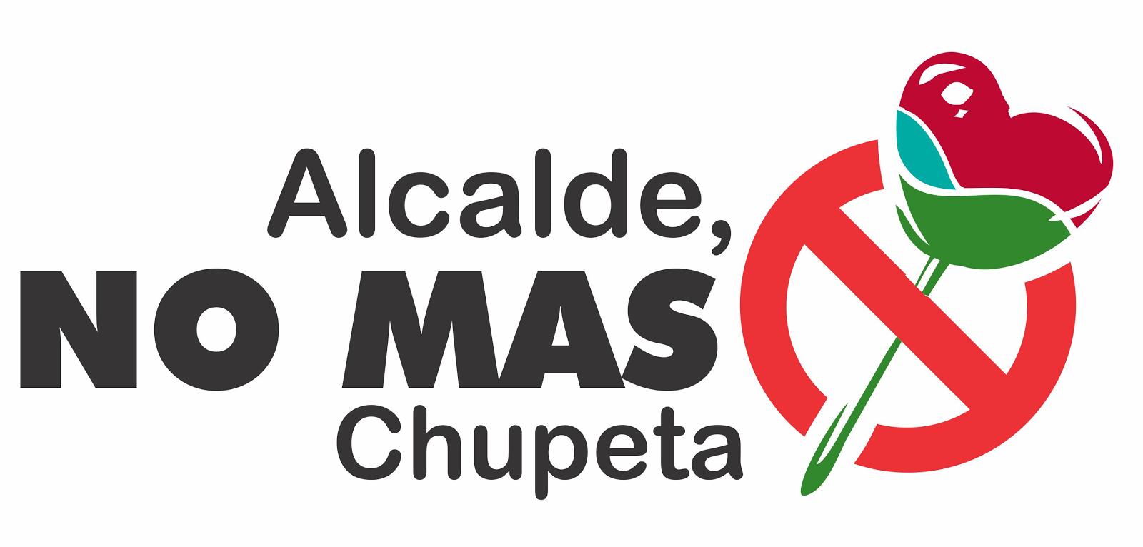 Alcalde, No mas chupeta