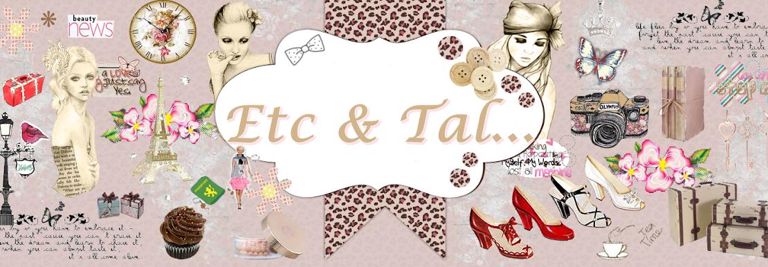 Etc & Tal...