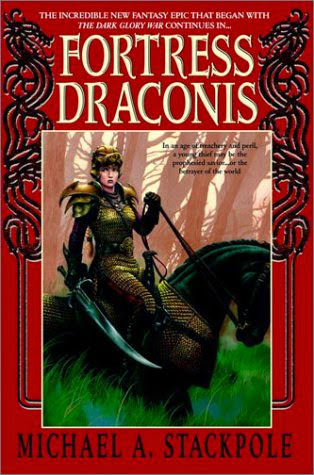 Fortress Draconis (Dragoncrown War Cycle: Book 1) by Michael Stackpole