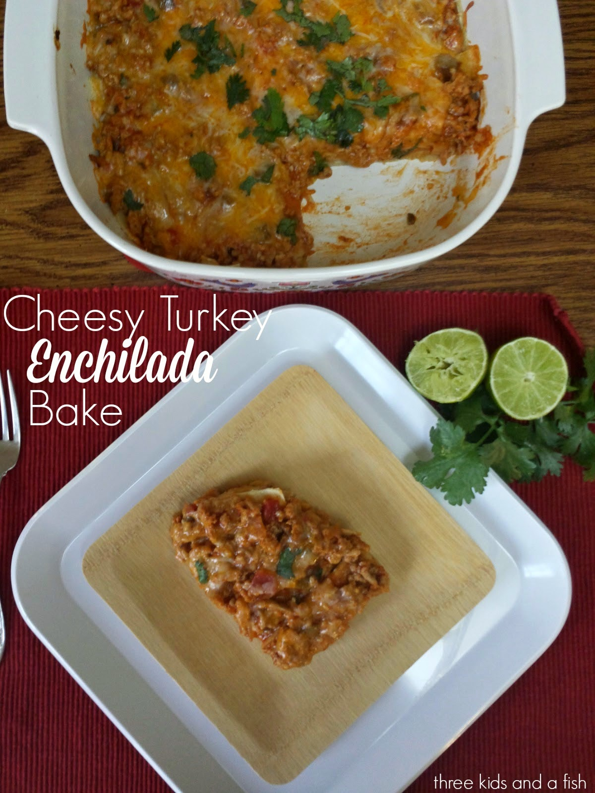 a slice of cheesy turkey enchilada bake