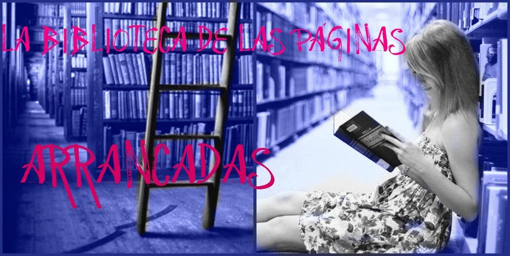 La biblioteca de las páginas arrancadas
