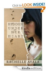 Free eBook Feature: Hidden Under Her Heart by Rachelle Ayala