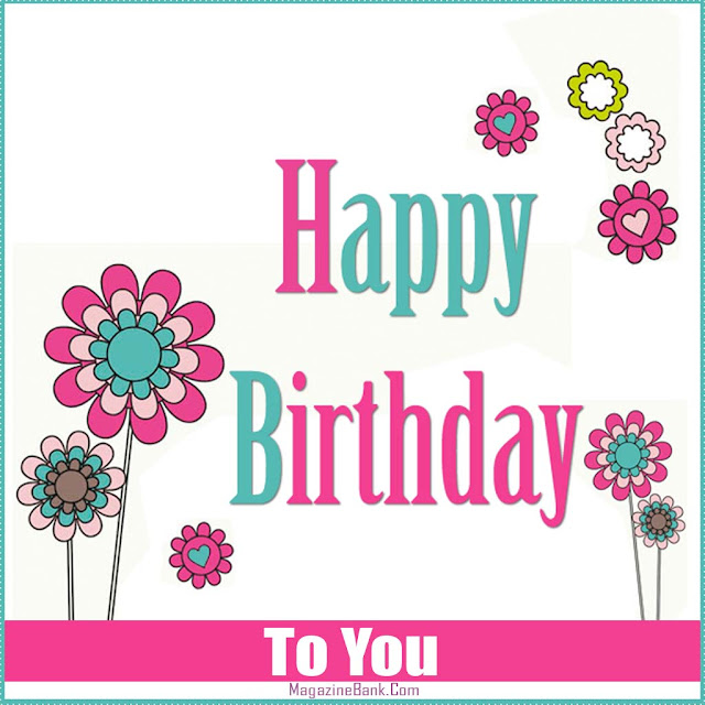 Happy Birthday Images, Quotes, Messages and Text SMS