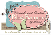 My Banner and Blog was designed by Lesley