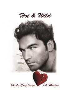 Patricia Macias - Hot & Wild (De La Cruz Saga)