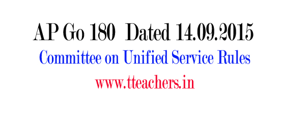 AP Go 180 Constitution of Committee on Unified Service Rules