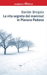 La vita segreta dei mammut in Pianura Padana (Avagliano)