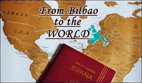 From Bilbao to the world