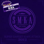 SMKA 2012 (Chopped Not Slopped): Get It LIVE!