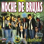 Noche de Brujas - ZÚMBATE 2008 Disco Completo
