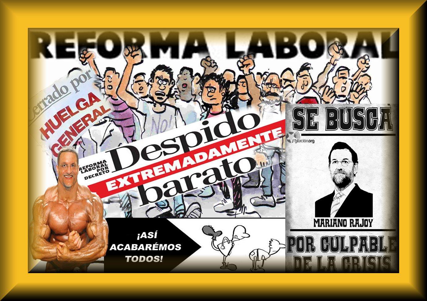 29  DE MARZO 2012 TODOS A LA HUELGA GENERAL Reforma+del+Mercado+Laboral+2012
