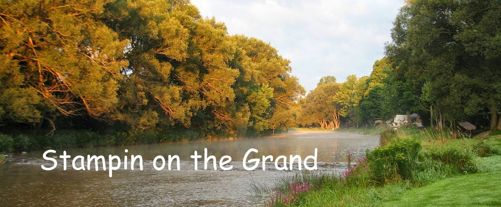 Stampin on the Grand