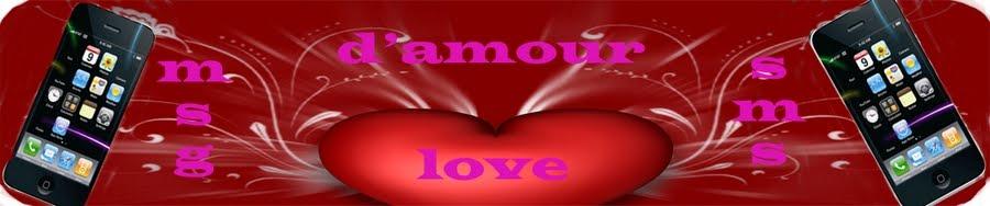 poèmes d'Amour - Message d'Amour - SMS d'Amour  - Messages Love