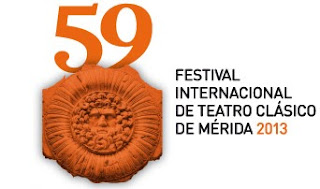 Festival Internacional de Teatro Clásico de Mérida 2013