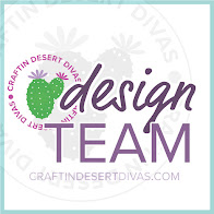 Proud DT member for : Craftin Desert Divas