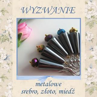 http://szuflada-szuflada.blogspot.ie/2015/06/wyzwanie-6-metalowe-srebro-zoto-miedz.html