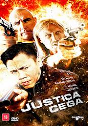 Baixar Filme Justiça Cega – A Certain Justice (Dual Audio)