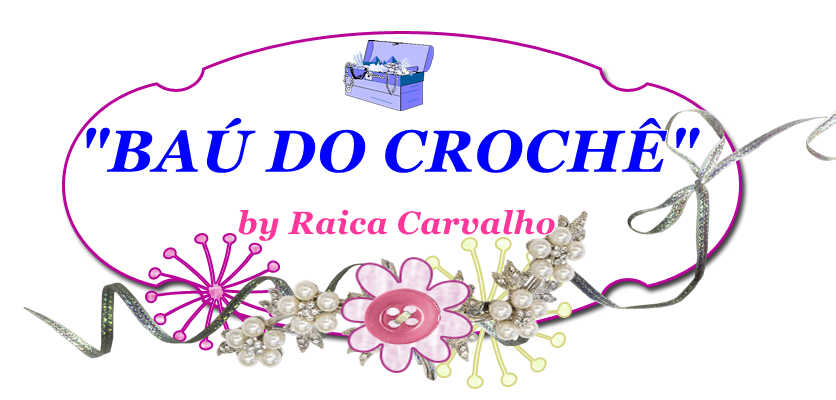 """BAÚ DO CROCHÊ"""