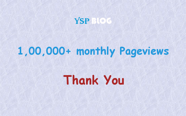 YSP Blog now has 1,00,000+ monthly pageviews