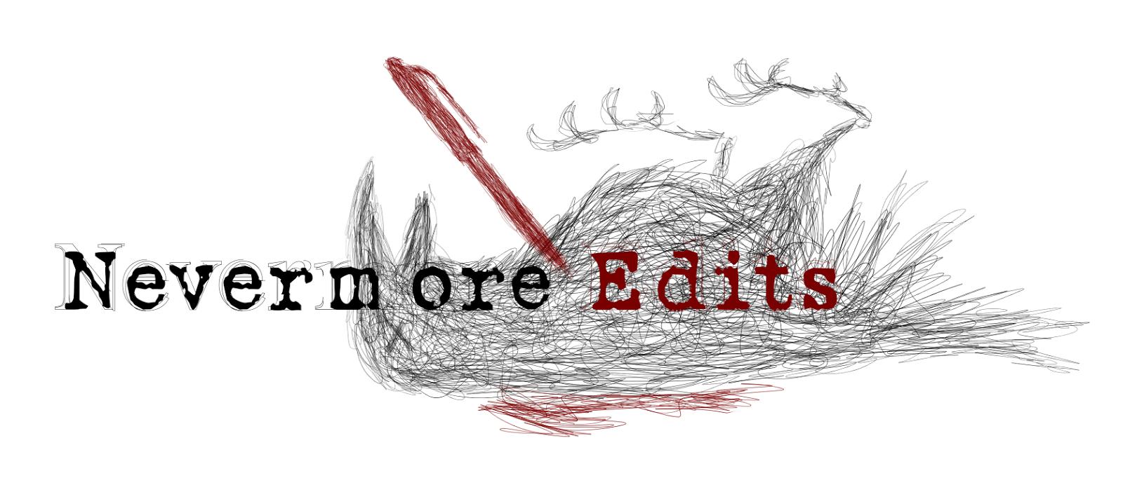 Nevermore Edits