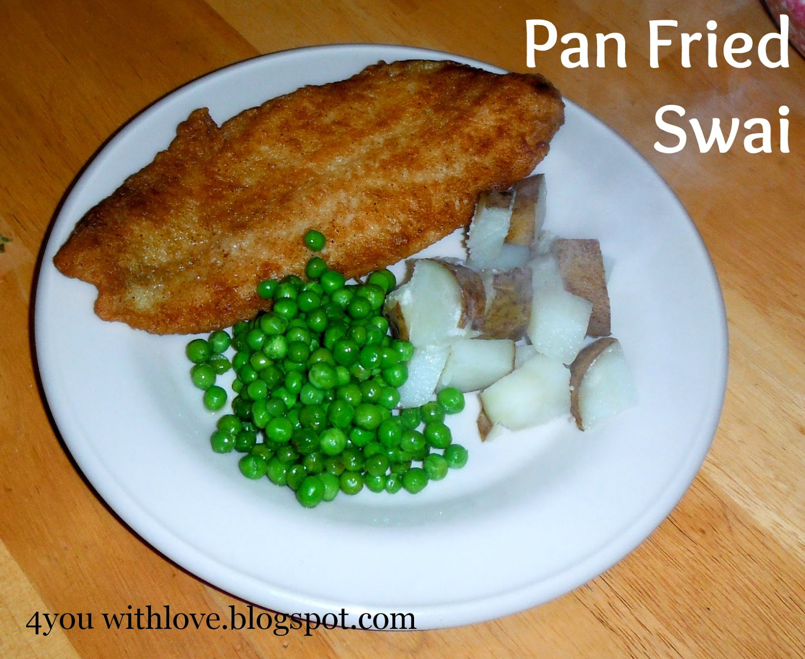My Favorite Spices - Pan Fried Swai - 4 You With Love