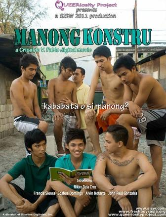 "Manong Konstru"" is a queer-themed Indie Film which already shown in"