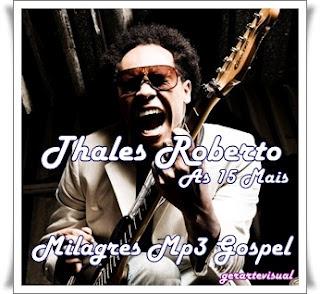 Thalles Roberto - As 15 Mais 2012