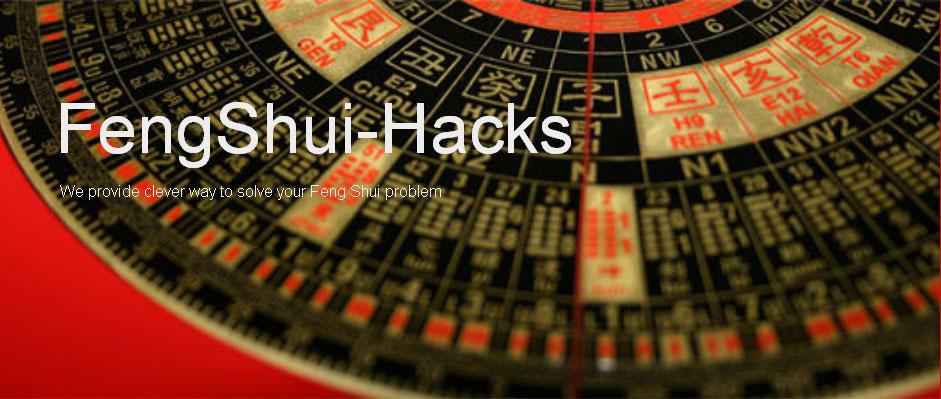 Fengshui-hacks