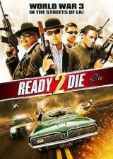 Ready 2 Die (2014) Online